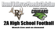 Round Valley vs Phoenix Christian High School